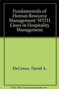 Fundamentals of Human Resource Management: WITH Cases in Hospitality Management epub download