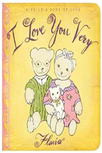 I Love You Very: A Child's Book of Love epub download