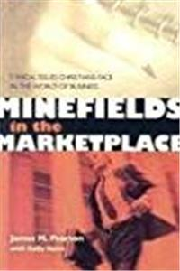 Minefields in the Marketplace: Ethical Issues Christians Face in the World of Business epub download