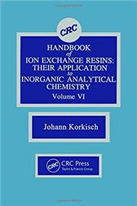 CRC Handbook of Ion Exchange Resins, Volume VI epub download