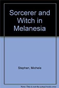Sorcerer And Witch In Melanesia epub download