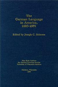 German Language In America, 1683-1991 (Max Kade Institute Studies)) epub download