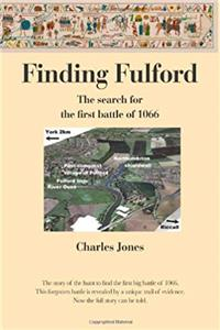 Finding Fulford: The search for the first battle of 1066 epub download