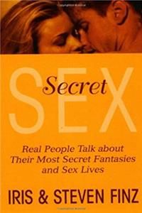 Secret Sex: Real People Talk About Outside Relationships They Hide from Their Partners epub download
