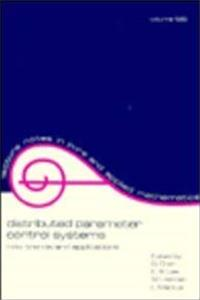 Distributed Parameter Control Systems (Lecture Notes in Pure and Applied Mathematics) epub download