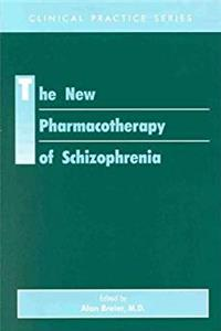 The New Pharmacotherapy of Schizophrenia (Clinical Practice) epub download