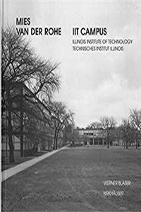 Mies van der Rohe - IIT Campus: Illinois Institute of Technology epub download