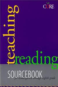 Teaching Reading Sourcebook: Sourcebook for Kindergarten Through Eight Grade (Core Literacy Training Series) epub download