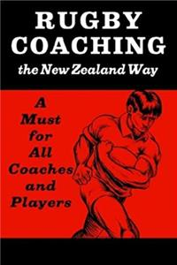 Rugby Coaching: The New Zealand Way epub download