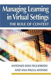 Managing Learning in Virtual Settings: The Role of Context epub download