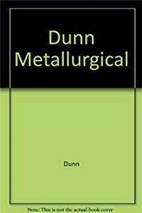 Dunn Metallurgical (The Ellis Horwood library of space science and space technology) epub download