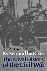 By Sea And By River: The Naval History of the Civil War (Da Capo Paperback) epub download