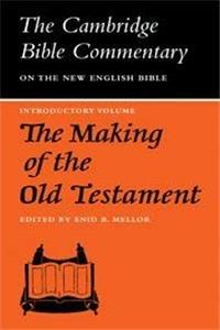 The Making of the Old Testament (Cambridge Bible Commentaries on the Old Testament) epub download