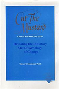Cut the Mustard: Create Your Own Destiny epub download