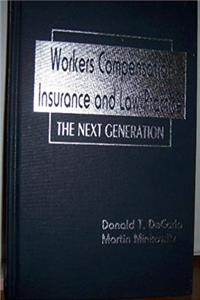 Workers Compensation Insurance and Law Practice: The Next Generation epub download