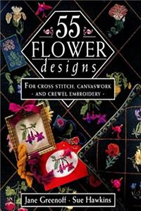 55 Flower Designs: For Cross Stitch, Canvaswork and Crewel Embroidery epub download