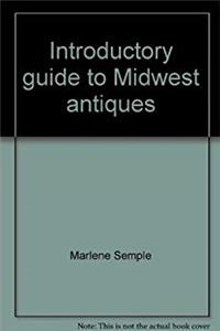 Introductory guide to Midwest antiques epub download