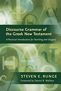 Discourse Grammar of the Greek New Testament: A Practical Introduction for Teaching and Exegesis (English and Greek Edition) epub download
