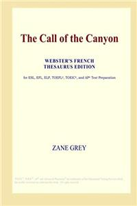 The Call of the Canyon (Webster's French Thesaurus Edition) epub download
