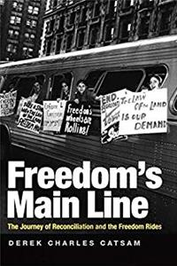 Freedom's Main Line: The Journey of Reconciliation and the Freedom Rides (Civil Rights and Struggle) epub download