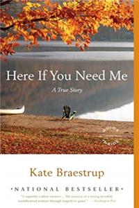 Here If You Need Me: A True Story epub download