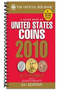 A Guide Book of United States Coins 2010: The Official Redbook (Guide Book of United States Coins (Spiral)) (Official Red Book: A Guide Book of United States Coins (Spiral)) epub download
