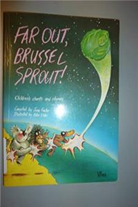Far Out, Brussel Sprout: Australian Children's Chants and Rhymes epub download