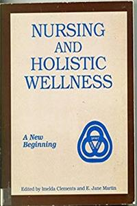 Nursing and Holistic Wellness: A New Beginning epub download