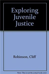 Exploring Juvenile Justice epub download