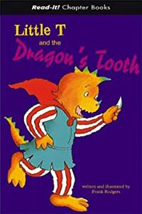 Little T and the Dragon's Tooth (Read-It! Chapter Books) epub download