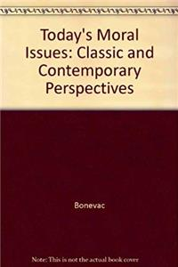 Today's Moral Issues: Classic and Contemporary Perspectives epub download