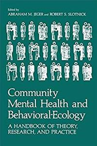 Community Mental Health and Behavioral-Ecology: A Handbook of Theory, Research, and Practice epub download