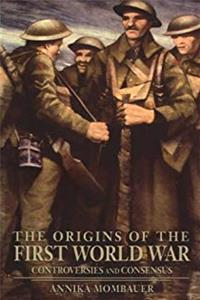 The Origins of the First World War: Controversies and Consensus epub download