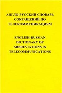 English-Russian Dictionary of Abbreviations in Telecommunications (Russian Edition) epub download