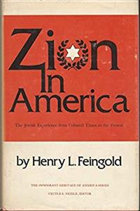 Zion in America: The Jewish Experience from Colonial Times to the Present (The Immigrant heritage of America series) epub download