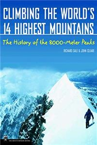 Climbing the World's 14 Highest Mountains: The History of the 8,000-Meter Peaks epub download