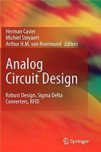 Analog Circuit Design: Robust Design, Sigma Delta Converters, RFID epub download