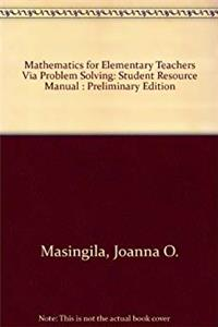 Mathematics for Elementary Teachers Via Problem Solving: Student Resource Manual : Preliminary Edition epub download