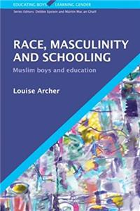 Race, Masculinity and Schooling (Educating Boys, Learning Gender) epub download