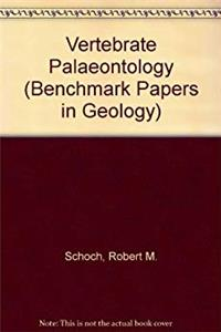 Vertebrate paleontology (Benchmark papers in geology series) epub download
