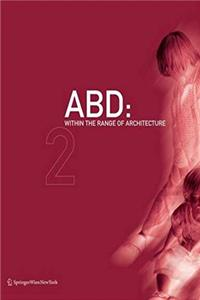 ABD: Within the Range of Architecture: Volume 1: Book of Buildings, Volume 2: Book of Interiors epub download