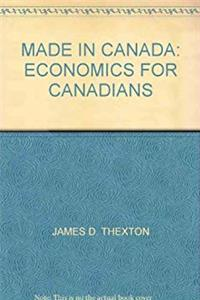 MADE IN CANADA: ECONOMICS FOR CANADIANS epub download