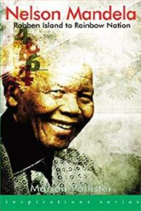 Nelson Mandela: Robben Island to Rainbow Nation (Inspirations) epub download