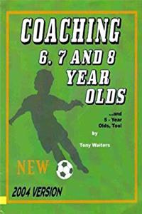 Coaching 6, 7, and 8 Year Olds...and 5 years olds, too! epub download