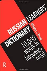 Russian Learners' Dictionary: 10,000 Russian Words in Frequency Order epub download