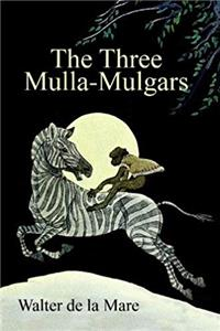 The Three Mulla-Mulgars: By the Author of The Listeners epub download