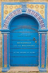 Muhammad and the Believers: At the Origins of Islam epub download