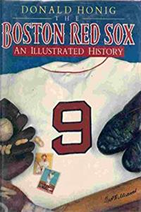 The Boston Red Sox: An Illustrated History epub download