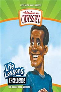 Excellence (Adventures in Odyssey Life Lessons #10) epub download