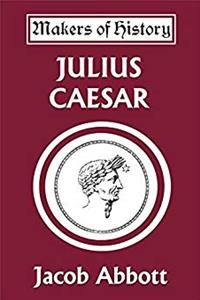 Julius Caesar (Yesterday's Classics) (Makers of History) epub download